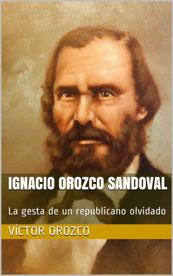 Ignacio Orozco: la recuperación de un republicano olvidado